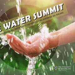 The UQ Safe Water Summit